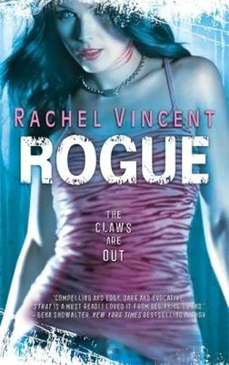 Les griffes de la nuit/Shifters (série) - Rachel Vincent Rogue
