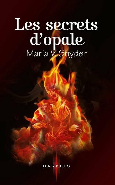 Maria V SNYDER (Série Study et Glass) - Page 5 Secretopale