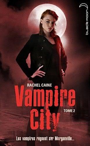 Vampire City (série) - Rachel Caine Vampirecity2