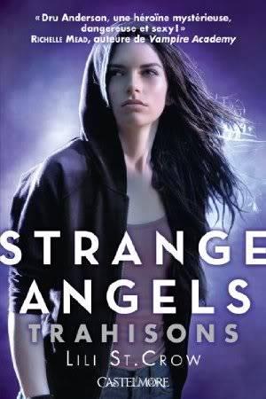 Strange Angels, Tome 2 : Trahisons Strangeangels2