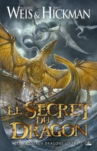 Les Vaisseaux-dragons, Tome 2 : Le Secret du Dragon Vaisseauxdragons2