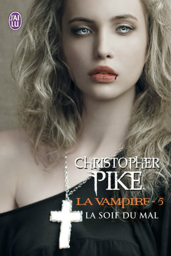 La Vampire (série) - Christopher Pike - Page 2 9782290029534_LaVampireT5_Couv_BD
