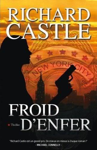 Nikki Heat (Série) - Richard Castle Froiddenfer