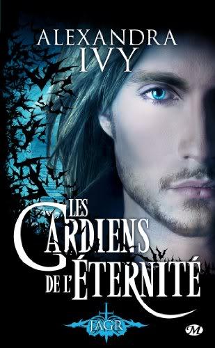 Les Gardiens de l'Eternité (série) - Alexandra Ivy Gardien6