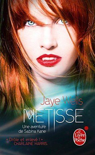 Métisse - Sabina Kane 1 - Jaye Wells Metisse_poche-1