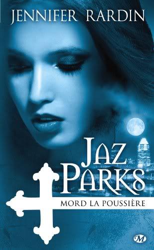 Jaz Parks : Mord la Poussiere - Tome 2 Jaz2