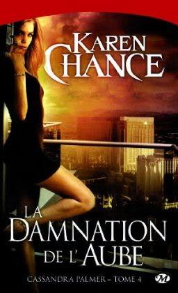 Cassandra Palmer : la Damnation de l'Aube - Tome 4 Cassie4
