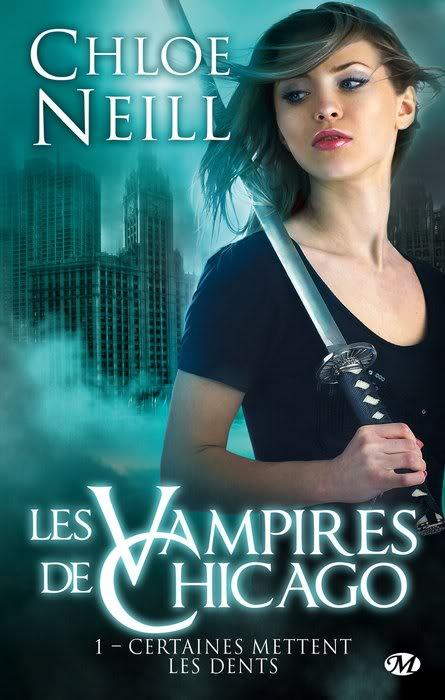 Les Vampires de Chicago (série) - Chloe Neill Chicago1