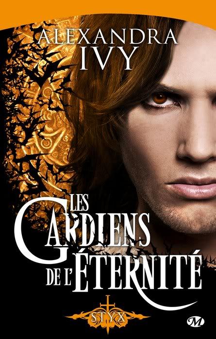 Les Gardiens de l'Eternité (série) - Alexandra Ivy Eternite3