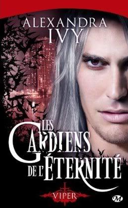 Les Gardiens de l'Eternité (série) - Alexandra Ivy Viper