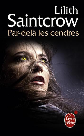 Par-delà les cendres - Danny Valentine T2 - Lilith SaintCrow SAINTCROW-Par-dellescendres