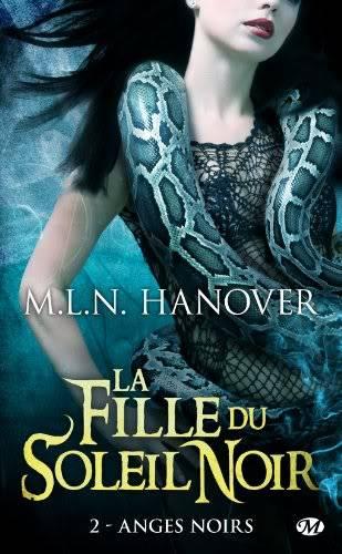 La Fille du soleil noir (série) - M.L.N. Hanover Filledusoleil2