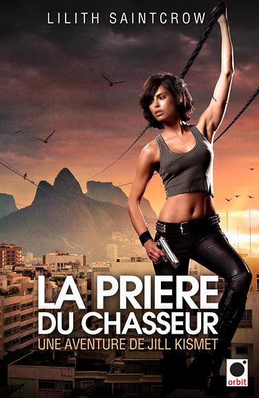 Jill Kismet (série) - Lilith Saintcrow Priere_du_chasseur-T