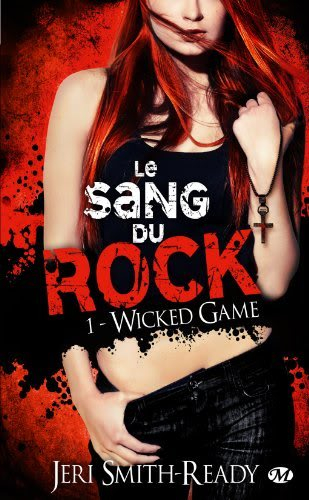 Le Sang du Rock, Tome 1 : Wicked Game Sangdurock1