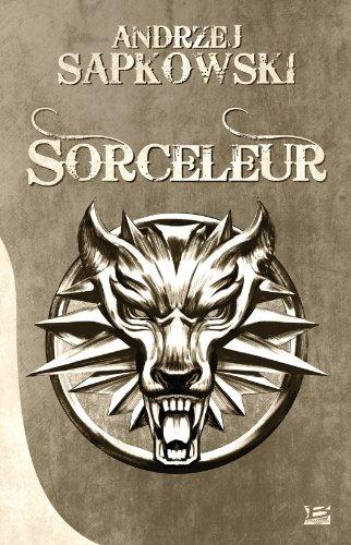 Sorceleur - L'épée de la providence et Le Dernier Vœu Sorceleur