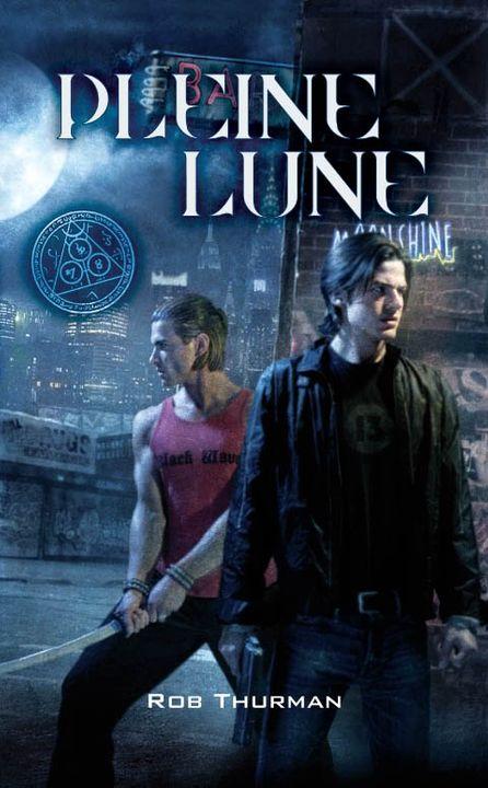 Cal Leandros (série) - Rob Thurman Pleine_lune