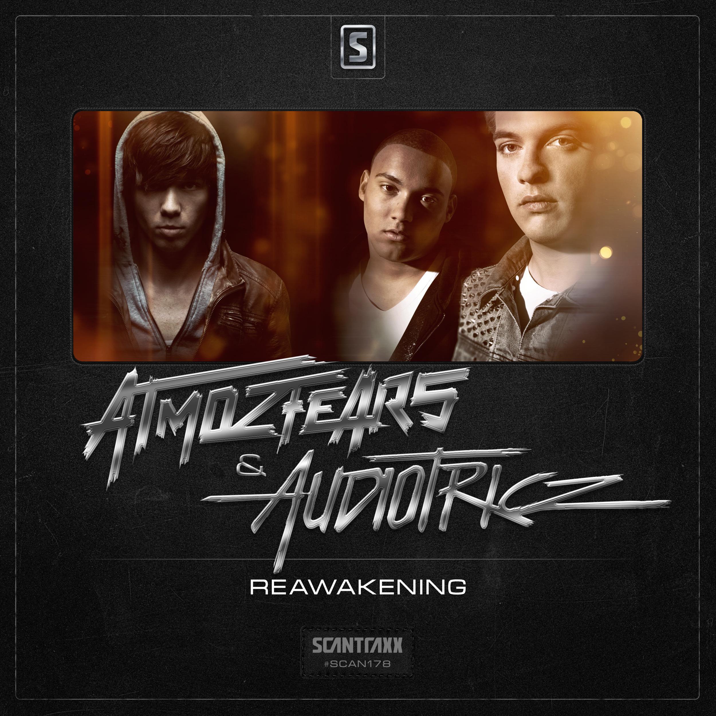 Atmozfears & Audiotricz - Reawakening [SCANTRAXX RECORDZ] SCANTRAXX178