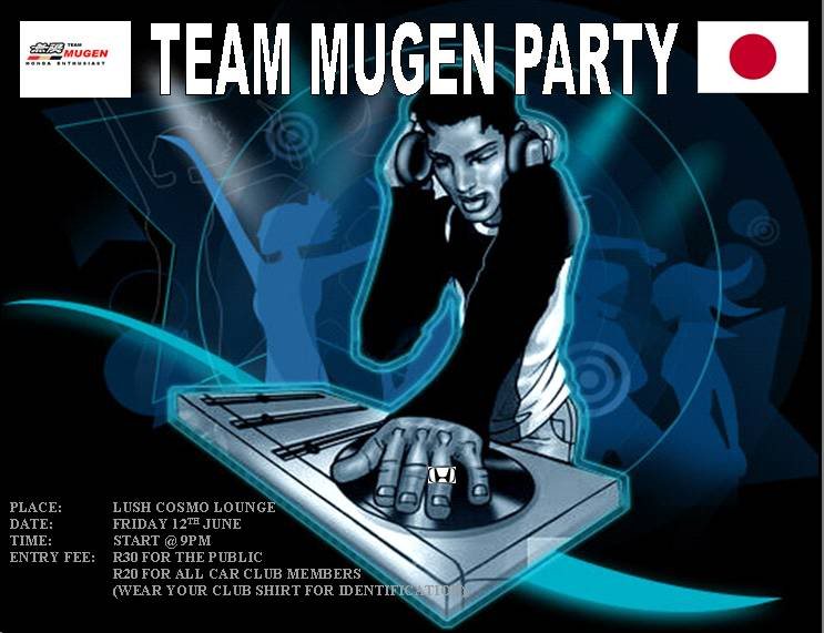 Team Mugen Party @ Lush Cosmo Lounge Securedownload