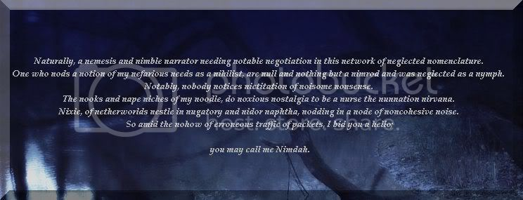 Nimdah, the absurd Moderator. - Page 2 Nimdah