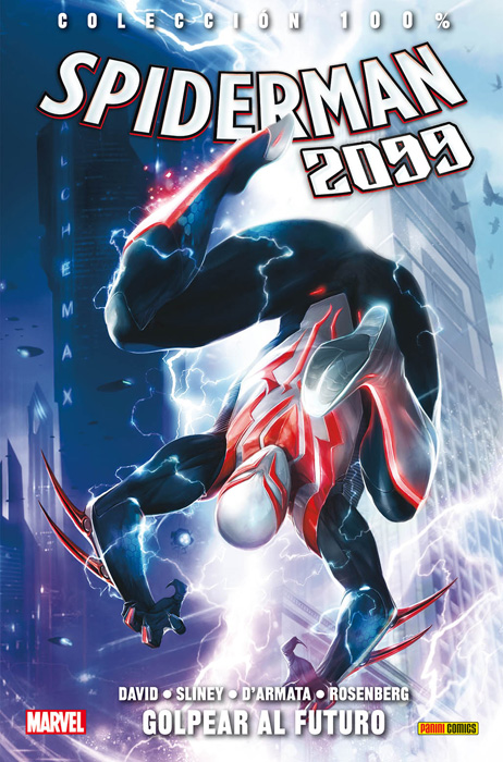 [PANINI] Marvel Comics - Página 18 100%20Marvel.%20Spiderman%202099%203_zps3c4uezdq