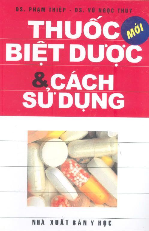 Thuốc biệt dược và cách sử dụng Thuocbietduoc