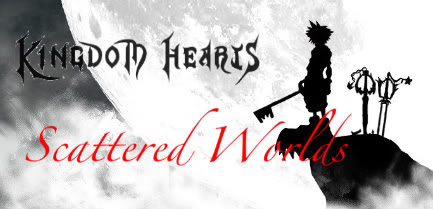 Scattered World; A Kingdom Hearts RPG 26e0d724bc08a26a01f8d6359b38d694-2