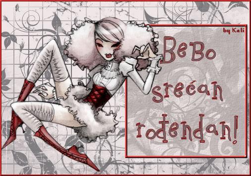 Bebo, Bebice... srecan Ti rodjeni dan :) Bebinacestitka