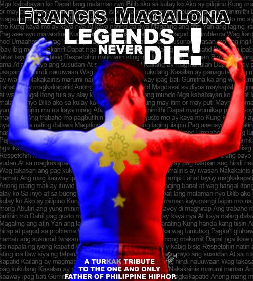 Francis Magalona The Legends Never Die Proudfilipinofrancismag