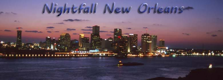 Nightfall New Orleans