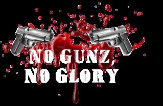 No Gunz, No Glory