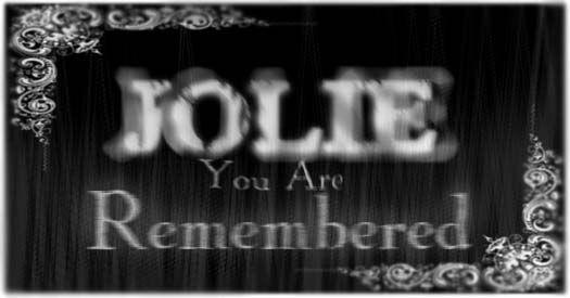 In Memory Of Jolie Jolie