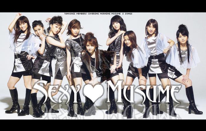 ☆TaNoshii☆ Concert Members ~ TaNoshii_Sexy_Musume