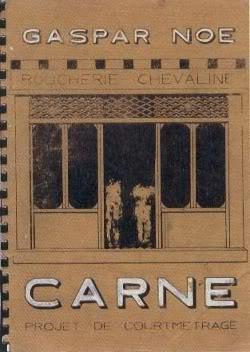 CARNE (cortometraje)- Gaspar Noé Carne