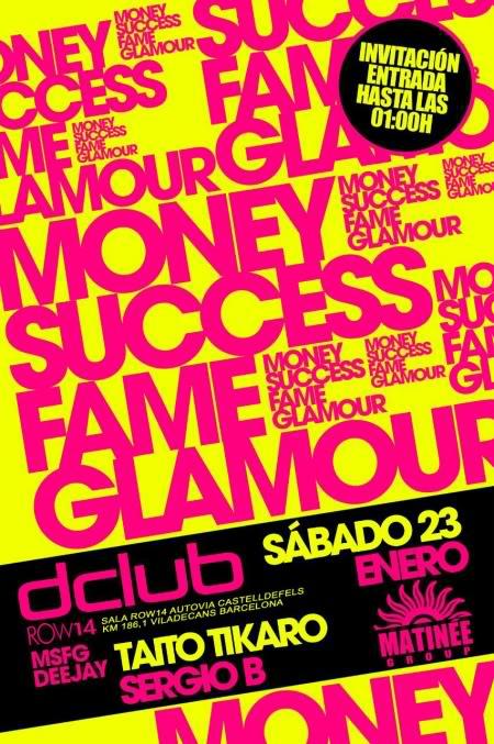 23/01/10 MONEY, SUCCESS, FAME, GLAMOUR!! DCLUB 75fd36b8681412217da18ef8057c929e_in