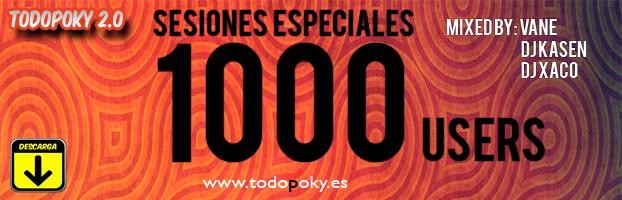 SESIONES ESPECIALES TODOPOKY - 1000 USUARIOS! ENTRA Y DISFRUTA! Banner1000copy_zpsbaf8f402
