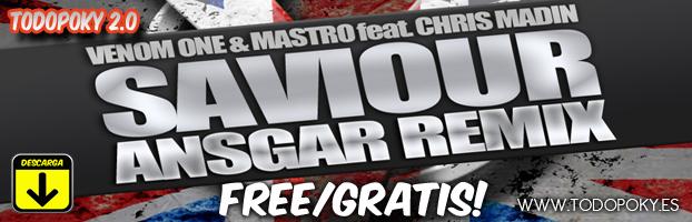 Venom one & Mastro Feat. Chris Madin - Saviour (Ansgar Remix) SAVIOUR