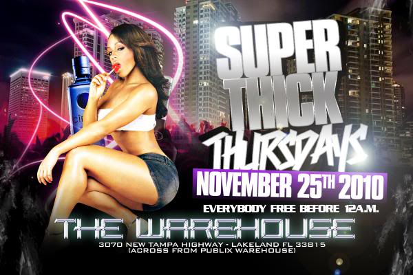 SUPER THICK THURSDAY NOV 25TH SUPERTHICKTHURSDAY1