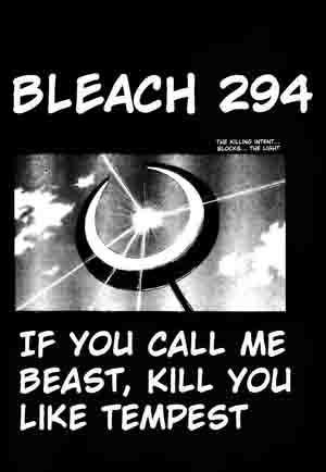 Chap 294 - If You Call Me Beast, Kill You Like Tempest ATBleach_294_004frontc