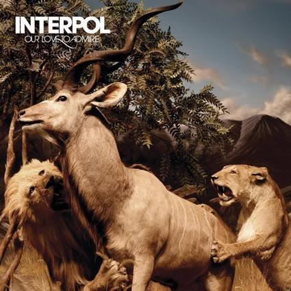 Musique ! - Page 21 Interpol-OurLoveToAdmire