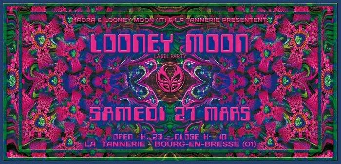 LOONEY MOON – 27th march 2010 – Bourg en Bresse - France Looney_moon_recto1