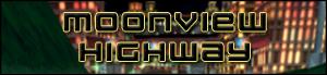 Moonview Highway MVH