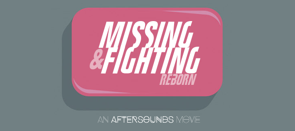 El post de 'Missing&Fighting' Missingampgihting_reborn