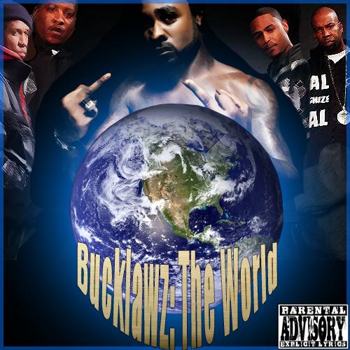 Young Buck & The Outlawz - BuckLawz The World (cover) Bucklawztheworld