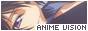 Anime Vision