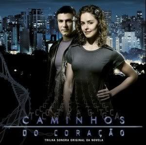 27/04/2008_Caminhos do Coração REDE RECORD Caminhostrilha