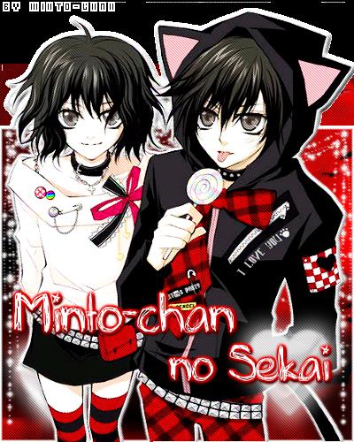 Minto-chan no Sekai <3 Entrada