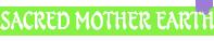 Banner - Sacred Mother Earth Bannerscritta