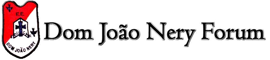 Dom João Nery Forum
