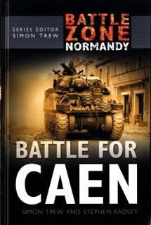 Battle Zone Normandy - Battle for Caen SuttonPublishing-BattleZoneNorma-4