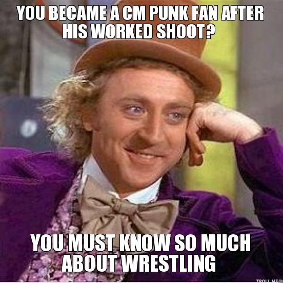 Humour et autres délires catchesques - Page 6 You-became-a-cm-punk-fan-after-his-worked-shoot-you-must-know-so-much-about-wrestling